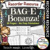 Recorder Resource: BAG-E Bonanza - 20 Page No-Prep Recorder worksheets!
