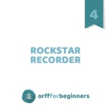 Rockstar Recorder: A Recorder Curriculum that includes Orf