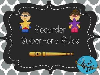 Recorder Superhero Rules
