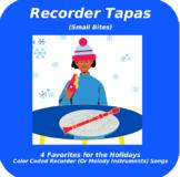 Recorder Tapas (Small Bites!)