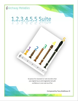Recorder: The 1,2,3,4,5,5 Suite. Six easy pieces