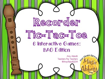 Recorder Tic Tac Toe: BAG Edition