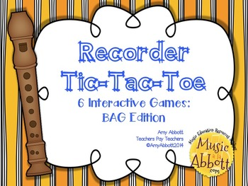 Recorder Tic Tac Toe: BAGE Edition