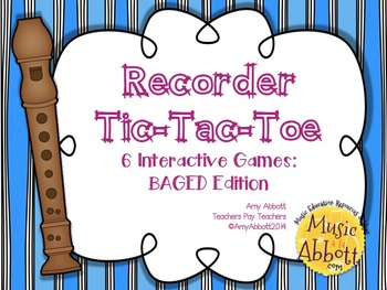 Recorder Tic Tac Toe: BAGED Edition