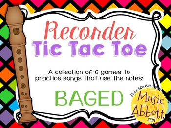 Recorder Tic Tac Toe, Song Edition: BAGED