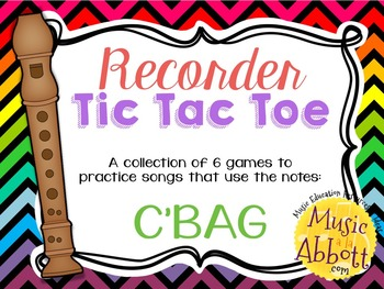 Recorder Tic Tac Toe, Song Edition: C'BAG