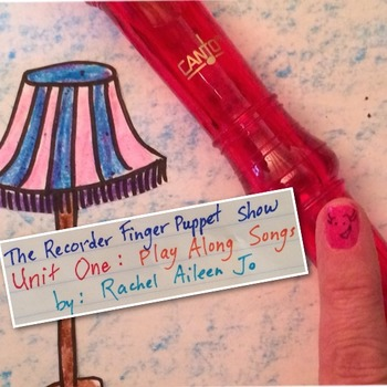 Recorder Unit One: Play Along Songs for notes B, A and G