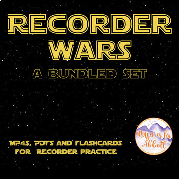 Recorder Wars {A Bundled Set of MP4s, PDFs & Flashcards for recorder}