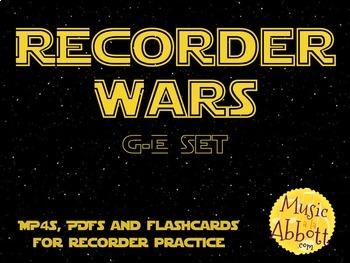 Recorder Wars {G-E Set}