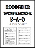 Recorder Workbook: B A G