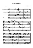Recorder music-Knife and Folk- an original piece for 4 part ensemble