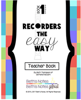 Recorders the Easy Way (Notes:D,E,G,A,B)