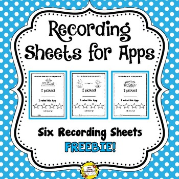Recording Sheets for Apps: FREEBIE!