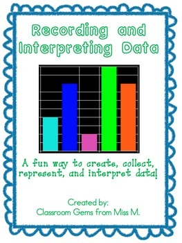 Recording and Interpreting Data