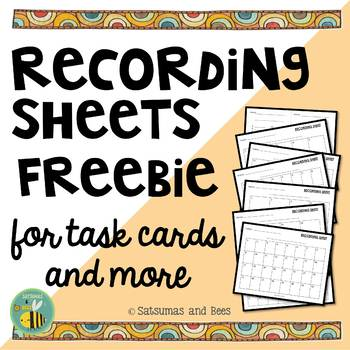 Recording sheets for Task Cards and more {FREEBIE}