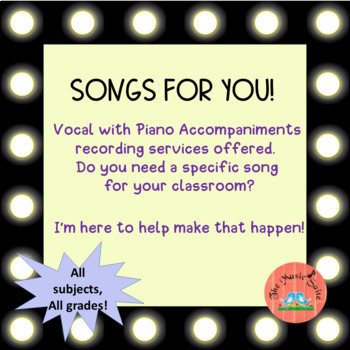Vocal Recordings made for you!  Let's fill your classroom with music!