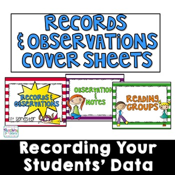Records and Observations Recording Sheets