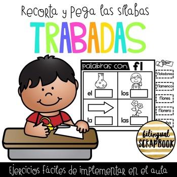Recorta y pega las silabas trabadas (Blends in Spanish)