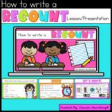 Recount Lesson Presentation