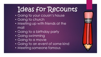 Recount Writing Power Point