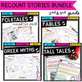 Recount Stories Fables Tall Tales Myths Folktales RL.2.2 RL.3.2