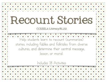 Recount Stories {CCSS.ELA-Literacy.RL.2.2}