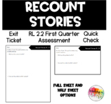 Recount Stories RL 2.2 Exit Ticket Assessment- Any Book