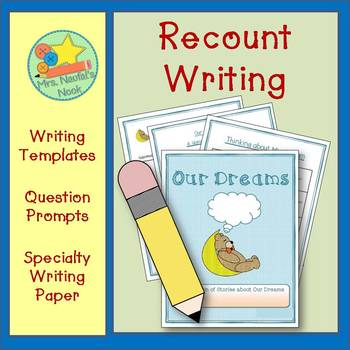 Recount Writing  - Our Dreams