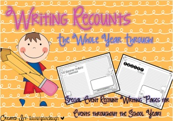 Recount Writing Pages for the Whole Year