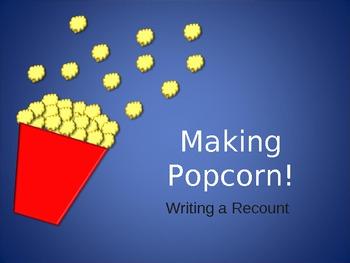 Recount Writing - Popcorn
