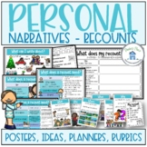 Personal Narratives Recount Posters Planners and Rubrics