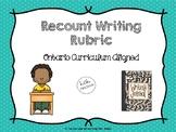 Recount Writing Rubric (Ontario Curriculum Aligned)