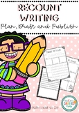 Recount Writing Template - Plan, Draft and Publish!