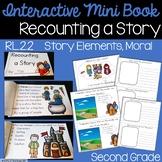 Recounting a Story Interactive Mini Book {RL.2.2}