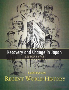 Post-WWII Recovery and Change in Japan, RECENT WORLD HIST LESSON 5/45 Class Game