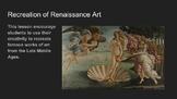 Recreation of Renaissance Art