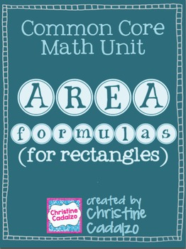 Area Formulas for Rectangles - Math Unit