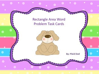 Rectangle Area Word Problem Task Cards