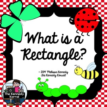 What is a Rectangle? {Anchor Charts and Worksheets}