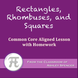 Rectangles, Rhombuses, and Squares (Lesson with Homework)