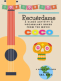 Recuérdame --- a Cloze Activity and Vocabulary Boxes from the movie, COCO