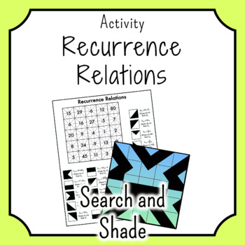 Recurrence Relations SEARCH AND SHADE