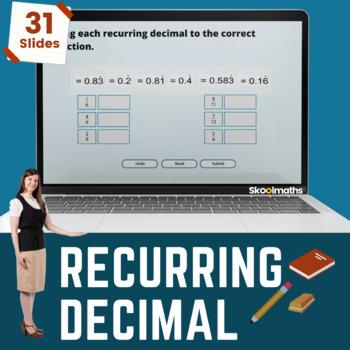 Recurring Decimals - GCSE Higher - (US 9th - 10th grade)