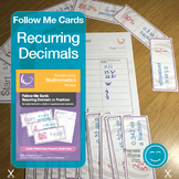 Recurring Decimals as Fractions Follow Me Cards