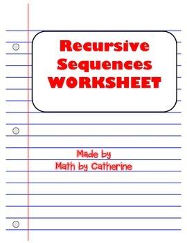 Recursive Sequences Worksheet