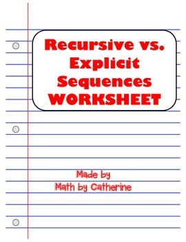 Recursive and Explicit Sequences Worksheet