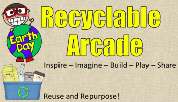 Recyclable Arcade STEM Challenge