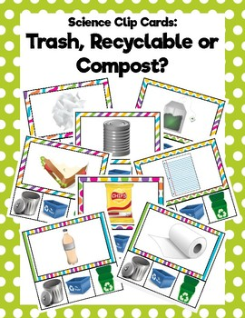 Recyclable, Compost or Trash? Clip Cards