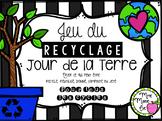 Recyclage - Jour de la Terre (Earth Day)
