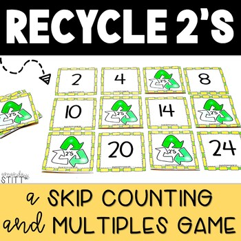 Math Game: Recycle 2's- A Skip Counting and Multiples Game